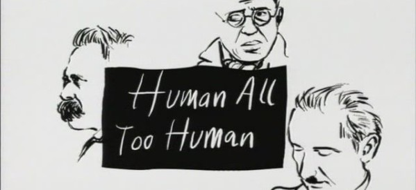 BBC – Humano, Demasiado Humano